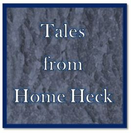 tales from Home Heck